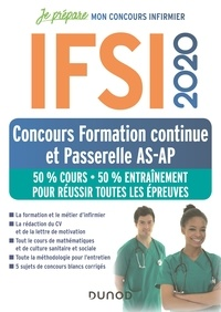 Fabrice de Donno et Corinne Pelletier - IFSI 2020 Concours Formation continue et Passerelle AS-AP - 50% Cours - 50% Entraînement - 50% Cours - 50% Entraînement - Réussir toutes les épreuves.