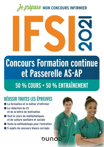 IFSI. Concours Formation continue et Passerelle AS-AP, 50% Cours - 50% Entraînements  Edition 2021