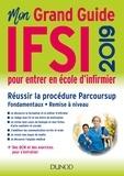 Fabrice de Donno et Corinne Pelletier - Mon grand guide IFSI pour entrer en école d'infirmier.