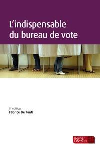 Fabrice De Fanti - L'indispensable du bureau de vote.