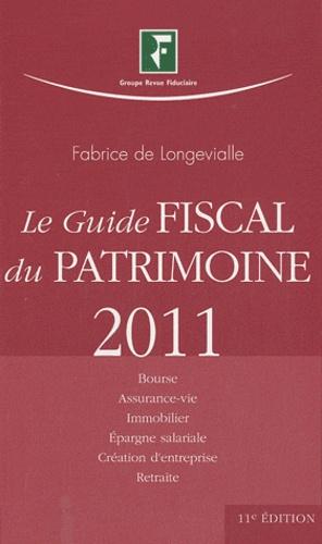Fabrice de Longevialle - Le Guide Fiscal du Patrimoine 2011.