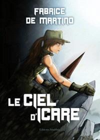 Fabrice de Martino - Le Ciel d'Icare.