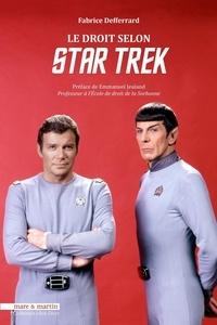 Fabrice Defferrard - Le droit selon Star Trek.