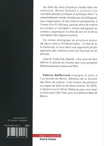 Les lois de Michel Audiard. Liberté, fraternité, égalité