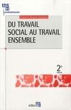 Fabrice Dhume-Sonzogni - Du travail social au travail ensemble.