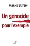 Fabrice Epstein - Un génocide pour l'exemple - Chronique d'un procès rwandais en France.