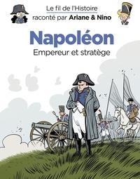 Fabrice Erre et Sylvain Savoia - Le fil de l'Histoire raconté par Ariane & Nino - tome 23 - Napoléon.