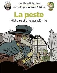 Fabrice Erre et Sylvain Savoia - Le fil de l'Histoire raconté par Ariane & Nino - tome 36 - La peste.