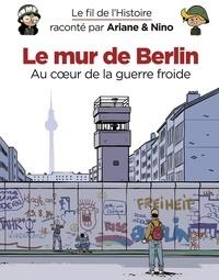 Fabrice Erre et Sylvain Savoia - Le mur de Berlin.