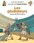 Fabrice Erre et Sylvain Savoia - Les gladiateurs - Jeux de Romains.