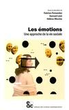 Fabrice Fernandez et Samuel Lézé - Les émotions - Une approche de la vie sociale.