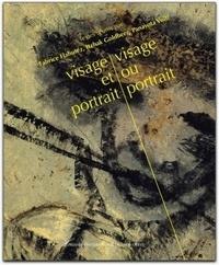 Fabrice Flahutez et Itzhak Goldberg - Visage et portrait, visage ou portrait.