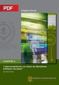 Fabrice Flipo et René Audet - L'altermondialisme, un retour du libéralisme politique classique? (Chapitre PDF).