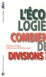 Fabrice Flipo et Christian Pilichowski - L'écologie, combien de divisions ? - La lutte des classes au vingt et unième siècle.