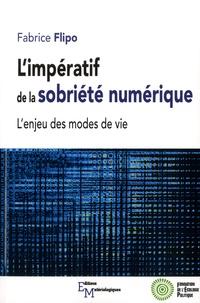Fabrice Flipo - L'impératif de la sobriété numérique - L'enjeu des modes de vie.