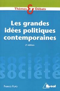 Fabrice Flipo - Les grandes idées politiques contemporaines.