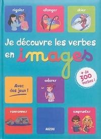 Fabrice Gachet et Marianne Berger - Je découvre les verbes en images.
