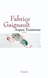 Fabrice Gaignault - Aspen terminus.