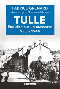 Galabria.be Tulle : enquête sur un massacre - 9 juin 1944 Image