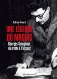 Fabrice Grenard - Une légende du maquis.