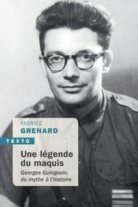 Téléchargement gratuit e book computer Une légende du maquis  - Georges Guingouin, du mythe à l'histoire PDF FB2 CHM