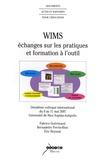 Fabrice Guérimand et Bernadette Perrin-Riou - Wims, échanges sur les pratiques et formation à l'outil - 2e colloque international du 9 au 11 mai 2007, Université de Nice Sophia-Antipolis.