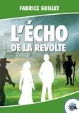 Fabrice Guillet - L'écho de la révolte.