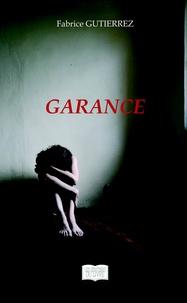 Fabrice Gutierrez - Garance.