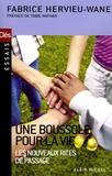 Fabrice Hervieu-Wane - Une boussole pour la vie - Les nouveaux rites de passage.