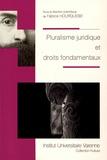Fabrice Hourquebie - Pluralisme juridique et droits fondamentaux.