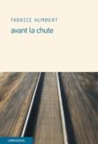 Fabrice Humbert - Avant la chute.