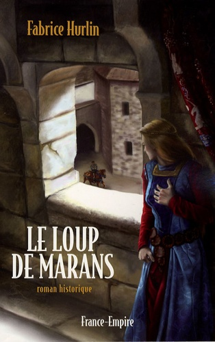 Fabrice Hurlin - Le loup de Marans.