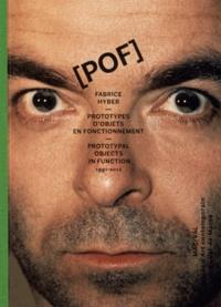 Fabrice Hyber et Franck Lamy - Fabrice Hyber, POF - Prototypes d'objets en fonctionnement.