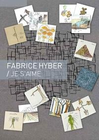 Fabrice Hyber - Je s'aime.