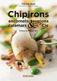 Fabrice Idiart - Chipirons, encornets, calamars & cie.