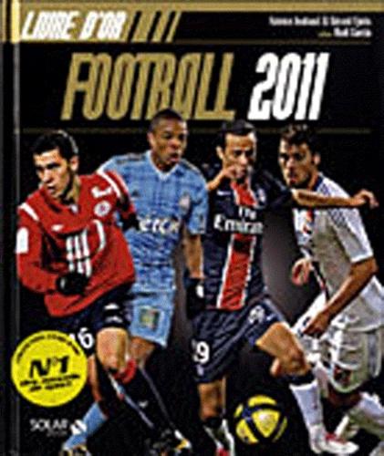 Fabrice Jouhaud et Gérard Ejnès - Livre d'or du football 2011.