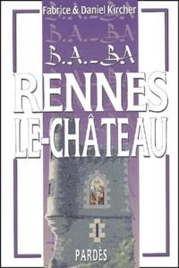Fabrice Kircher et Daniel Kircher - Rennes-le-Château.