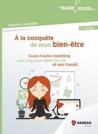Fabrice Lacombe - A la conquête de mon bien-être.