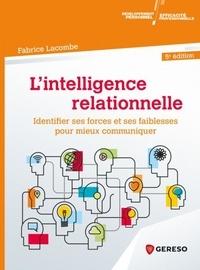 Rhonealpesinfo.fr L'intelligence relationnelle - Identifier ses forces et ses faiblesses pour mieux communiquer Image