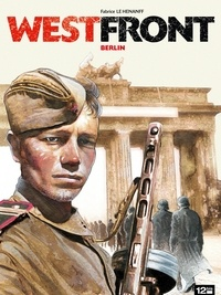 Fabrice Le Henanff - Westfront - Berlin.