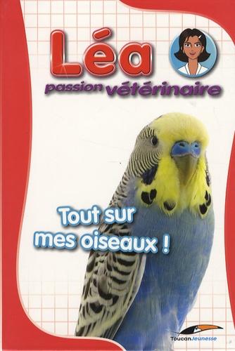 Fabrice Le Jean - Tout sur mes oiseaux !.