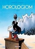 Fabrice Lebeault - Horologiom Tome 3 : Nahédig.