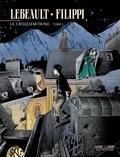 Fabrice Lebeault et Denis-Pierre Filippi - Le Croquemitaine Tome 2 : .