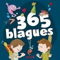 Fabrice Lelarge et Marine Gosselin - 365 blagues.
