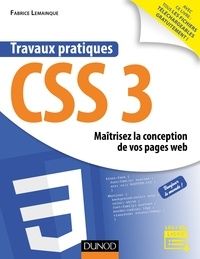 Fabrice Lemainque - Travaux pratiques CSS3 - Maîtrisez la conception de vos pages web.
