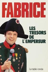 Fabrice - Les trésors de l'empereur.