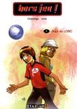 Fabrice Linck et Juan Chavarriga - Hors jeu ! Tome 1 : Rapt au LOSC.