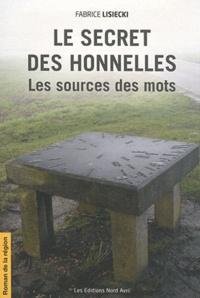 Fabrice Lisiecki - Le secret des Honnelles - Les sources des mots.