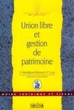 Fabrice Luzu et Valérie Michelizza-Fakhoury - Union libre et gestion de patrimoine.