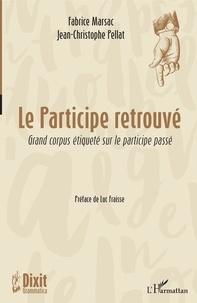 Le participe retrouvé - Grand corpus étiqueté sur le participe passé.pdf